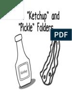 Ketchup & Pickle Folders