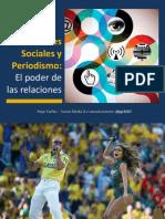 Redes Sociales y Periodismo. El Poder de Las Relaciones