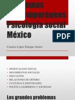 Problemas Contemporáneos  Psicología social México.pptx