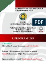 0 Program UKS Dan DOKTER KECIL Oleh Abdul Halim Harahap, S.ked