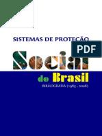 Sistemas de Proteção Social Brasil - Bibliografia 1985-2008