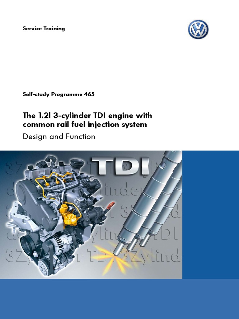Ssp465 The 12l 3 Cylinder Tdi Engine With Cr Fuel Injection Touareg V1 0 Block Diagram Diesel