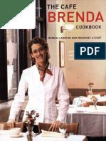 THE CAFE BRENDA COOKBOOK