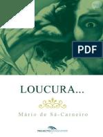 Loucura... - Mario de SГЎ-Carneiro