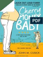 Cherry Money Baby by John M. Cusick - Sample Chapter