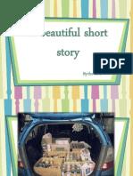 A Beautiful Short Story
