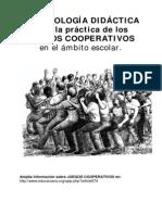 Bases Teoricas y Didacticas de Los Juegos Cooperativos