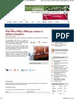 25-06-14 Pide PRI a PRD y PAN Que Vuelvan a Debate Energético