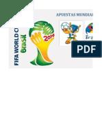 Apuesta s Brasil 2014