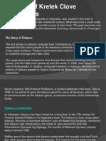 History of Kretek Clove Cigarettes