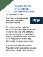 Mantenimiento de Estructuras de Madera Preservada