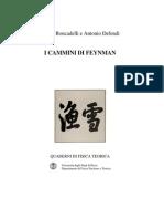 - Physics - Quaderni Di Fisica Teorica - I Cammini Di Feynman