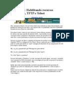 Windows 7 - Habilitando Recursos Adicionais TFTP e Telnet
