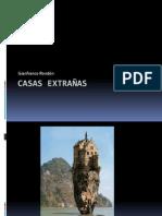 Casas Extrañas