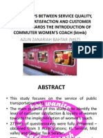 RELATIONSHIPS BETWEEN SERVICE QUALITY, CUSTOMER SATISFACTION AND CUSTOMER LOYALTY TOWARDS THE INTRODUCTION OF COMMUTER WOMEN'S COACH (KTMB)