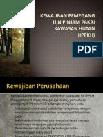 Kewajiban Pemegang Ijin Pinjam Pakai kawasan Hutan.ppt