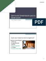 Centros de Consolidación en La Construcción