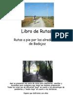 Rutas a pie por Badajoz