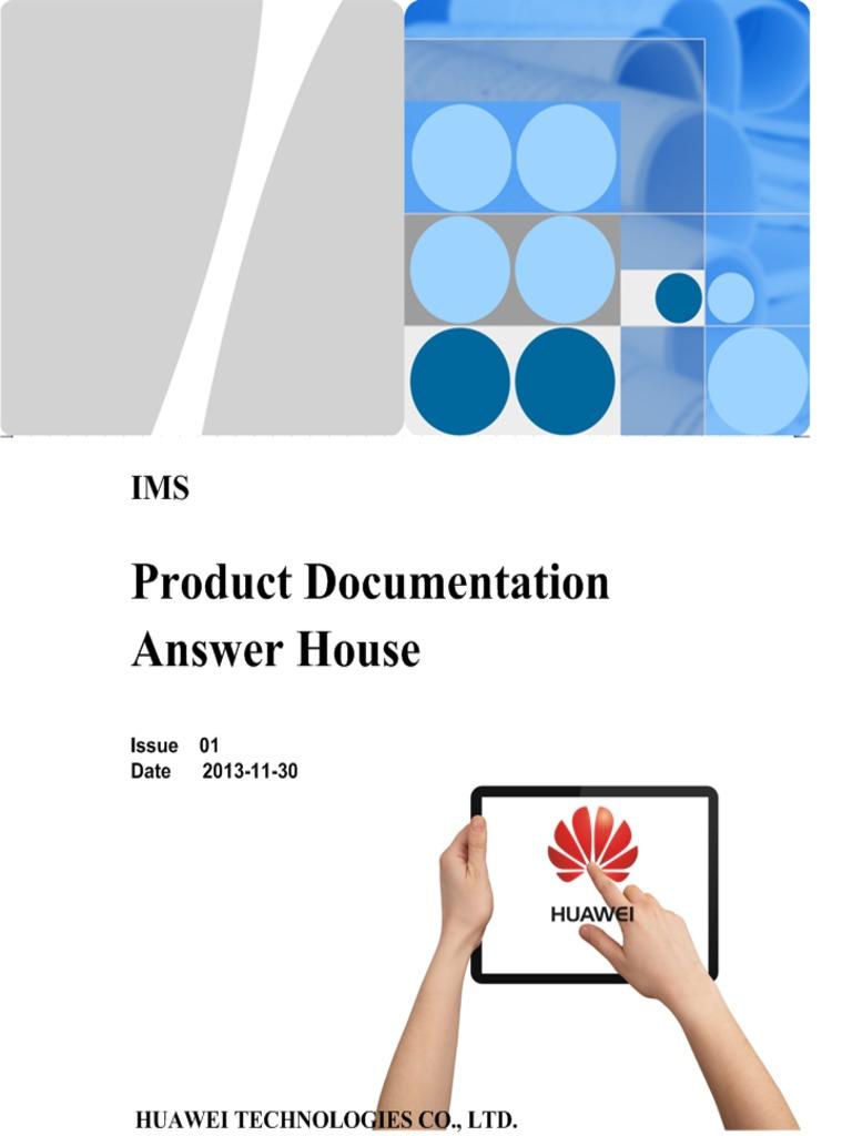 HUAWEI IMS Product Documentation Answer House(EPub)-(V200R009_01