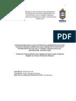 GESTIÓN ESTRATÉGICA DE LOS PROCESOS ADMINISTRATIVOS DEL TALENTO HUMANO GERENCIAL DEL INSTITUTO DE PREVISIÓN SOCIAL DE LA FUERZA ARMADA POLICIAL (IPSOFAP) DEL ESTADO LARA William Quevedo