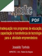 Inadequação Nos Programas de Educação, Capacitação e Transferência de Tecnologia Para a Atividade Empreendedora