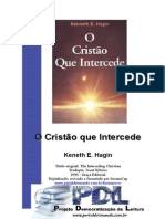 Kenneth E. Hagin - O Cristão Que Intercede
