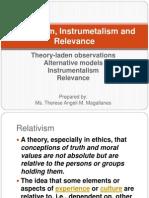 Relativism, Instrumetalism and Relevance