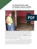 Casas Ficam Cheias de Lama Após Nível Do Rio Madeira Baixar Em RO