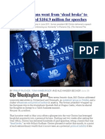 How the Clintons went from 'dead broke' to rich  Bill earned $104.9 million for speeches