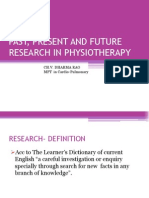 Past, Present and Future Research in Physiotherapy