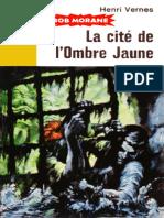 La Cite de l'Ombre Jaune - Vernes,Henri