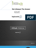 Cloud Is Not (Always) The Answer - Presented by HIStalk and Logicworks