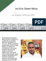 Architect Eric Owen Moss