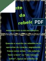 Diante da rebeldia