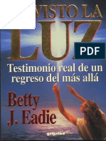 He Visto La Luz Betty J. Eadie