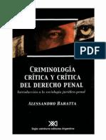 Alessandro Baratta-Criminología Crítica y Crítica Del Derecho Penal_ Introducción a La Sociología Jurídico-penal-Siglo XXI Editores (2003) (1)