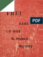 Frei Sabe Lo Que El Pueblo