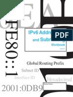 IPv6 Addressing and Subnetting Workbook - Student Version