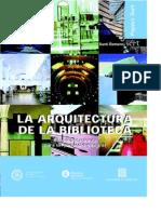Publicaciones-Subdirección de Bibliotecas Públicas-Archivos-La Arquitectura de La Biblioteca (2ª Edición) (Santi Romero)XS