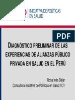 DIAGNÓSTICO PRELIMINAR DE LAS EXPERIENCIAS DE ALIANZAS PÚBLICO PRIVADA EN SALUD EN EL PERÚ
