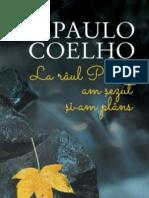 Paulo Coelho-La Raul Piedra Am Sezut Jos Si Am Plans 10