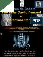 Fracturas de Cuello Femoral e Intertrocantereas