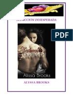 Alyssa Brooks- Seducción Desesperada