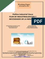 Política Industrial Vasca. PLAN DE INDUSTRIALIZACION Y NECESIDADES DE LA INDUSTRIA