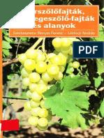 Bényei, Lőrincz - Borszőlőfajták, Csemegeszőlő-fajták És Alanyok