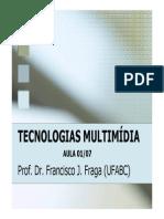 Aula 1-7 Tecnologias Multimidia