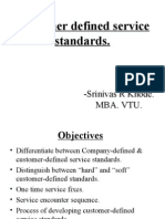 Customer Defined Service Standards