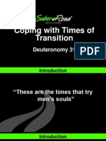 Coping with TImes of Transition