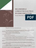 Mecanismele Conductiei Electrice in Semiconductori