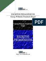 Hegel, Georg Wilhelm, G.W.F. - Escritos Pedagogicos